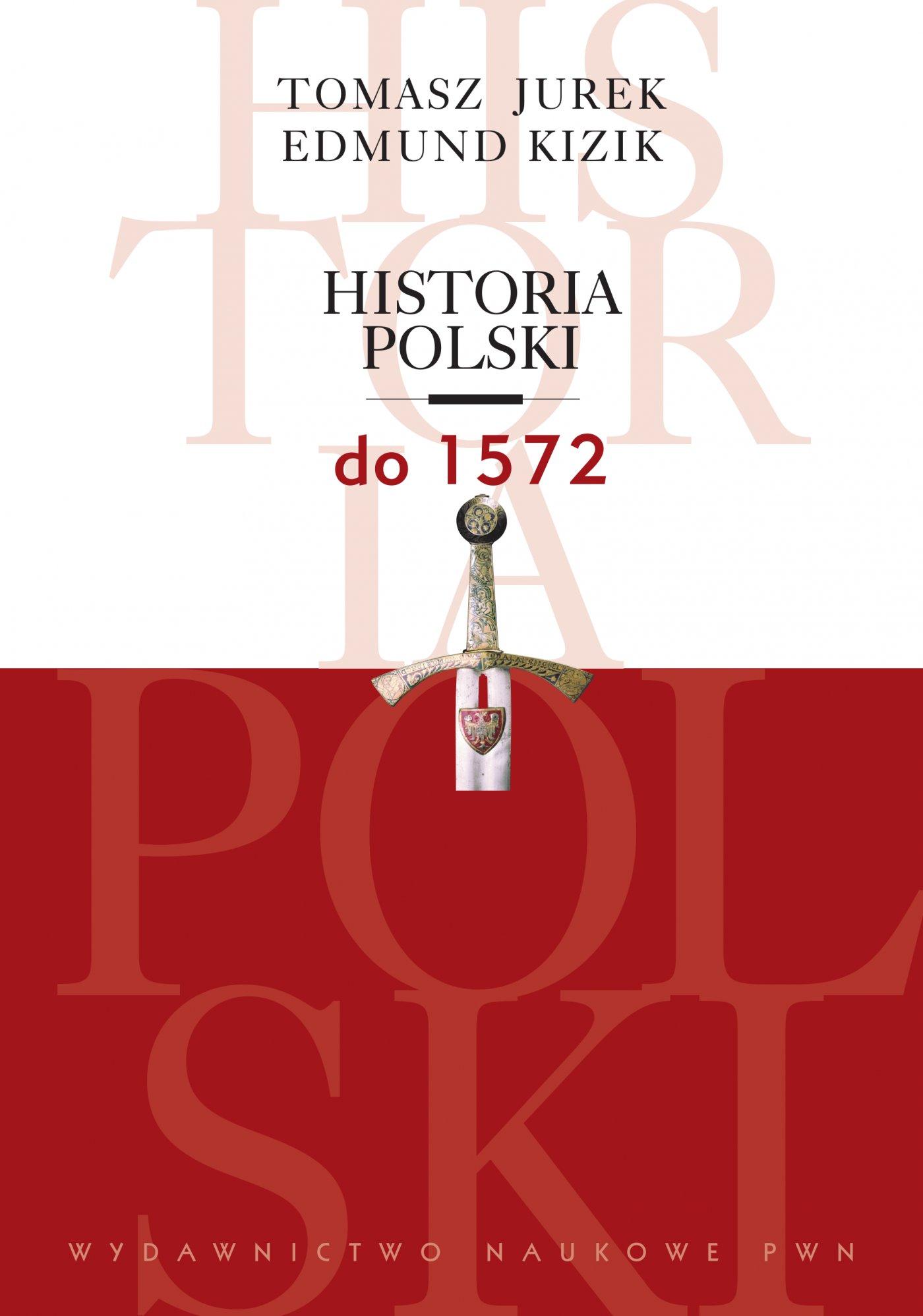 Historia Polski do 1572 - Ebook (Książka na Kindle) do pobrania w formacie MOBI