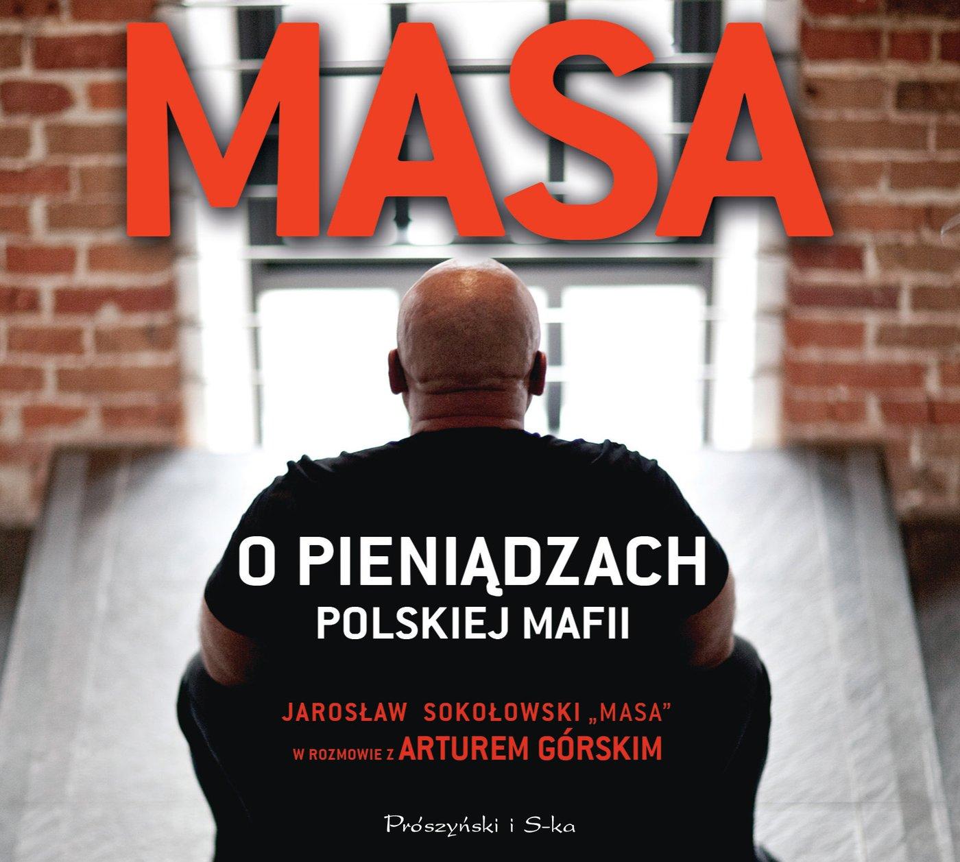 Masa o pieniądzach polskiej mafii - Audiobook (Książka audio MP3) do pobrania w całości w archiwum ZIP