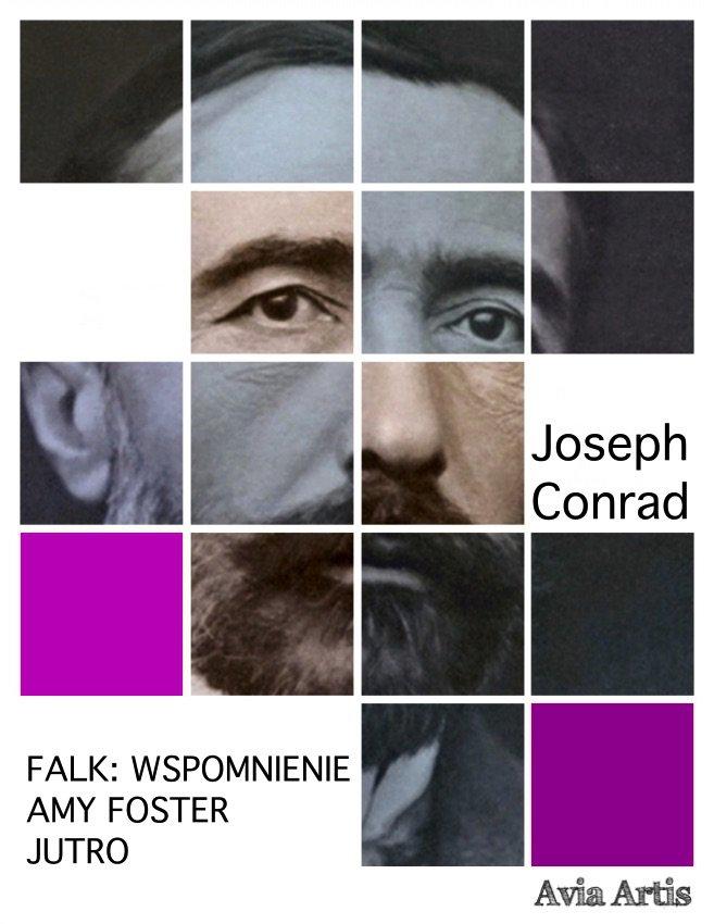 Falk: wspomnienie, Amy Foster, Jutro - Ebook (Książka na Kindle) do pobrania w formacie MOBI