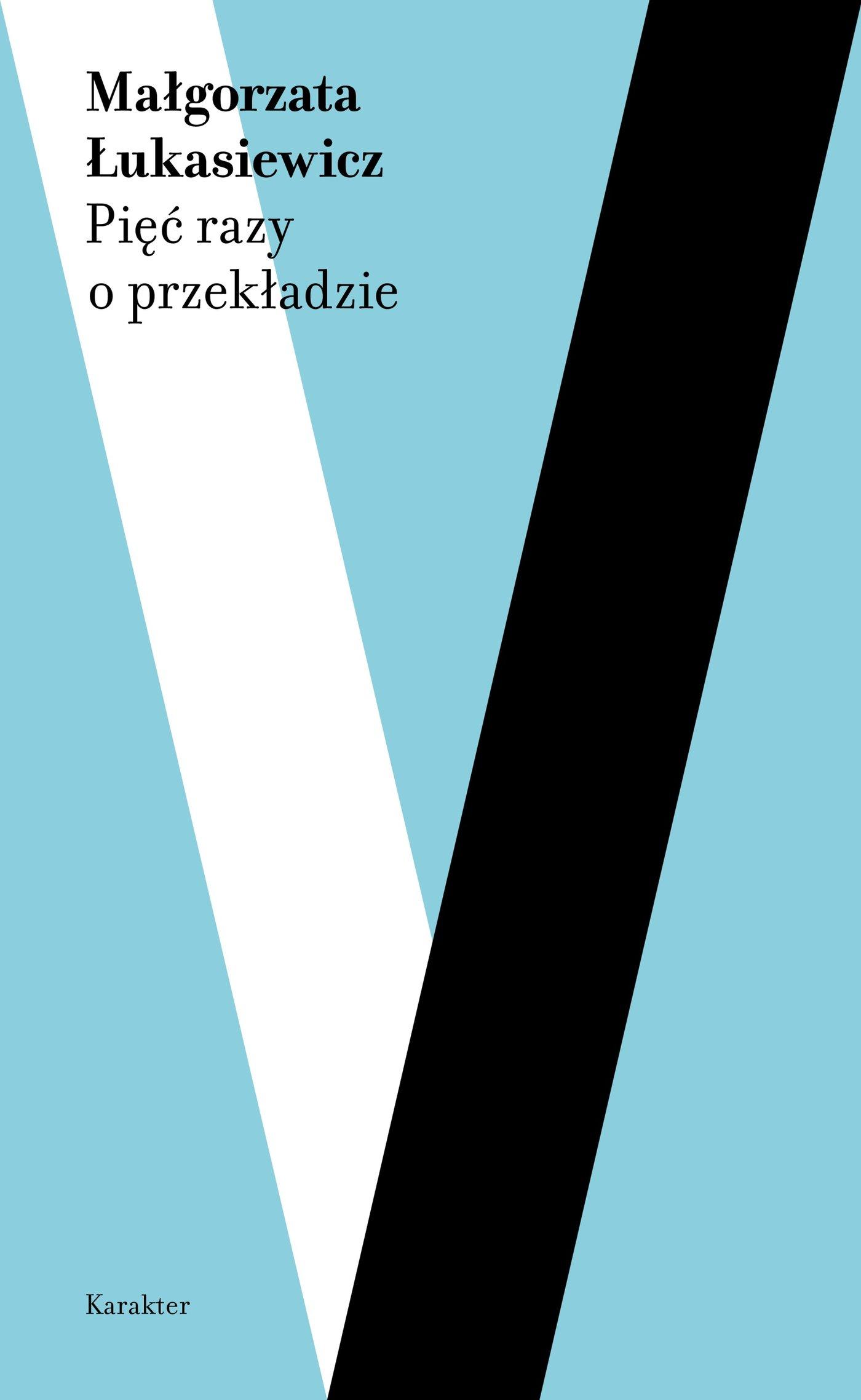 Pięć razy o przekładzie - Ebook (Książka na Kindle) do pobrania w formacie MOBI