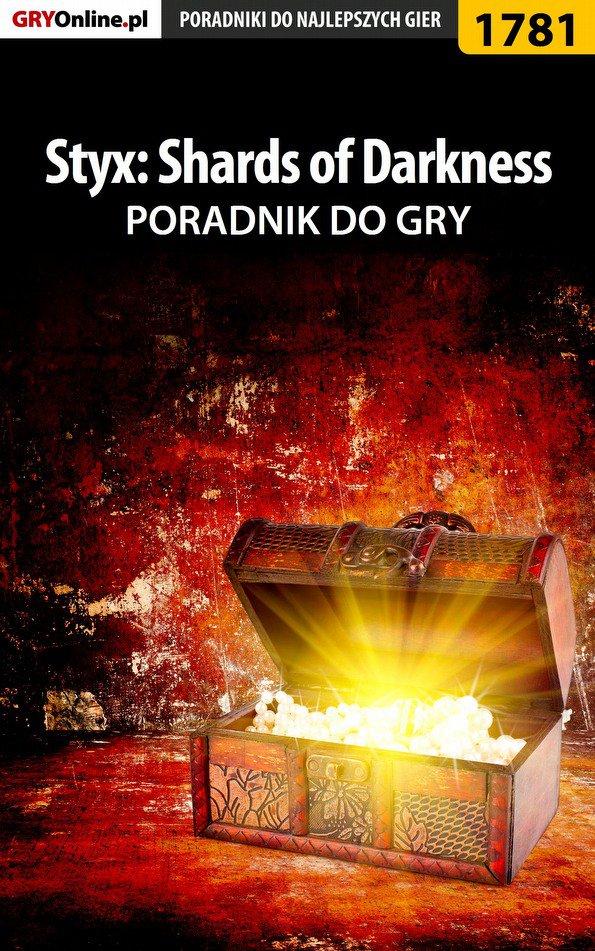 Styx: Shards of Darkness - poradnik do gry - Ebook (Książka PDF) do pobrania w formacie PDF