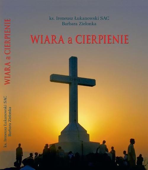 Wiara a cierpienie - Ebook (Książka na Kindle) do pobrania w formacie MOBI