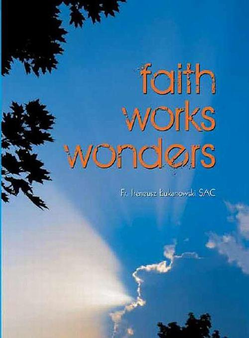 Faith works wonders - Ebook (Książka EPUB) do pobrania w formacie EPUB