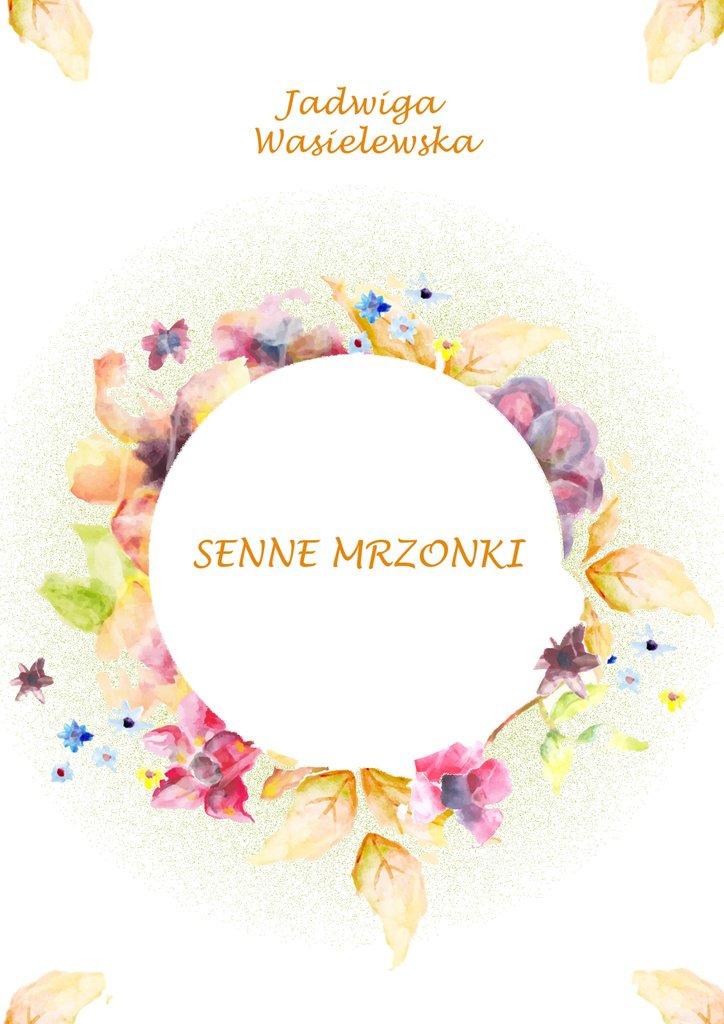 Senne Mrzonki - Ebook (Książka EPUB) do pobrania w formacie EPUB