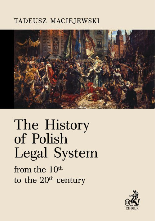 The History of Polish Legal System from the 10th to the 20th century - Ebook (Książka EPUB) do pobrania w formacie EPUB