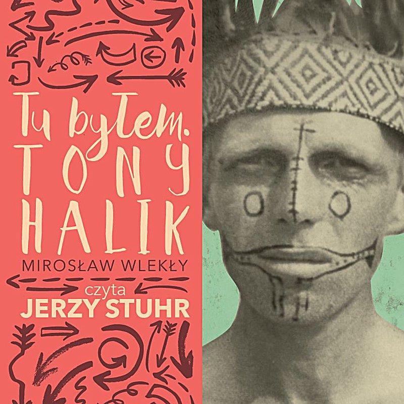 Tu byłem. Tony Halik - Audiobook (Książka audio MP3) do pobrania w całości w archiwum ZIP
