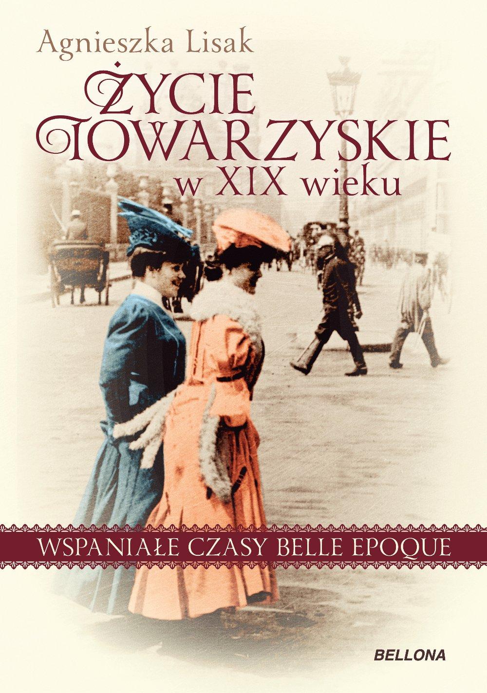 Życie towarzyskie w XIX wieku - Ebook (Książka na Kindle) do pobrania w formacie MOBI