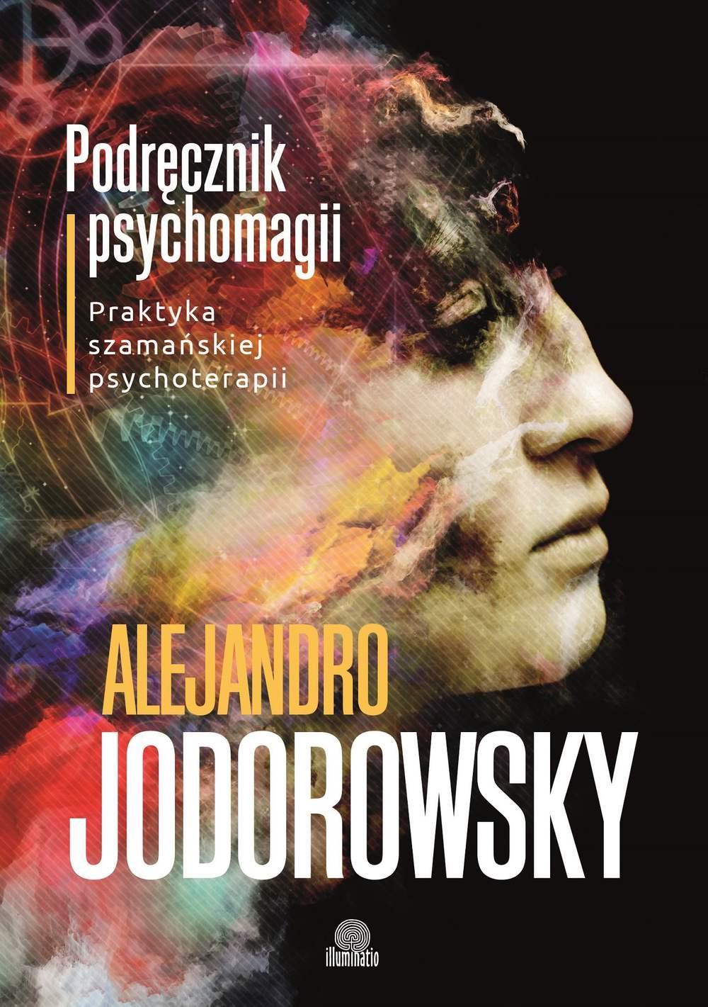Podręcznik psychomagii. Praktyka szamańskiej psychoterapii - Ebook (Książka na Kindle) do pobrania w formacie MOBI