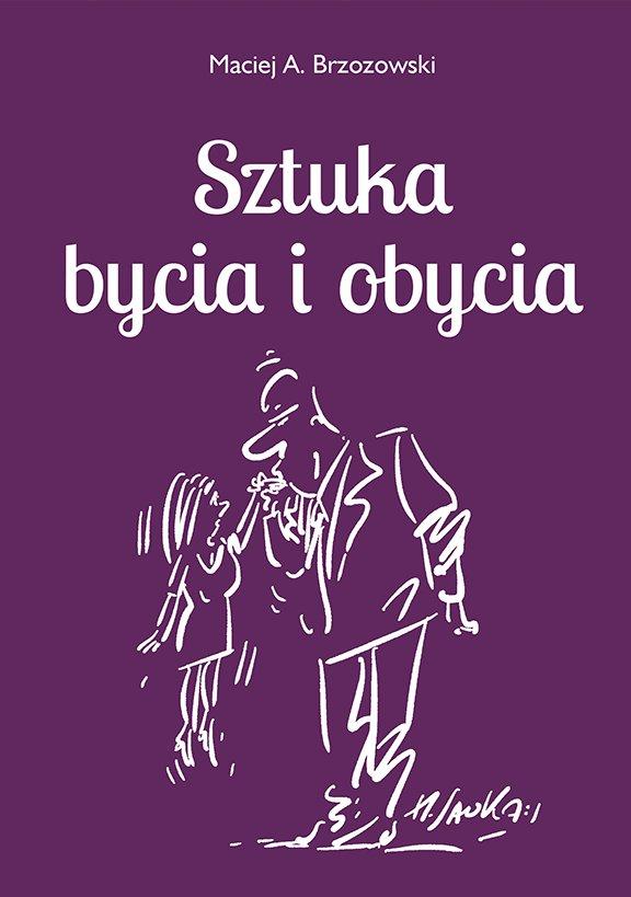 Sztuka bycia i obycia - Ebook (Książka EPUB) do pobrania w formacie EPUB