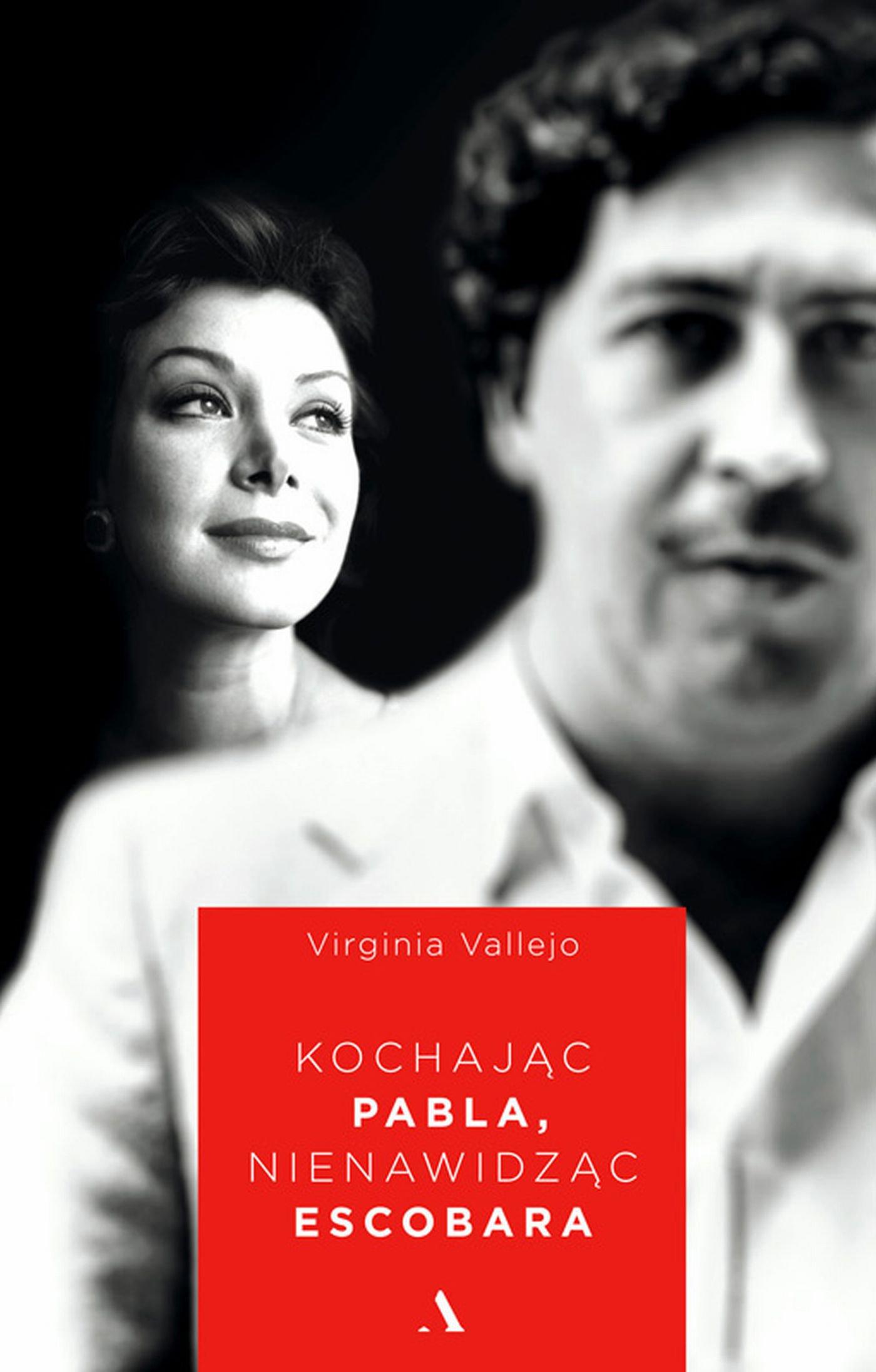 Kochając Pabla, nienawidząc Escobara - Ebook (Książka EPUB) do pobrania w formacie EPUB