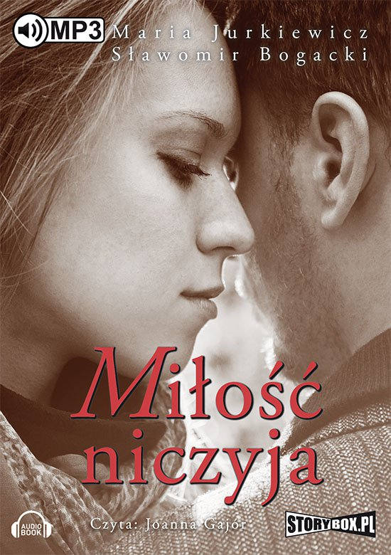 Miłość niczyja - Audiobook (Książka audio MP3) do pobrania w całości w archiwum ZIP