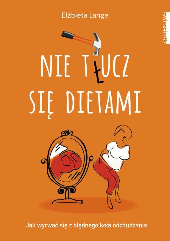 Nie t(ł)ucz się dietami - Ebook (Książka na Kindle) do pobrania w formacie MOBI