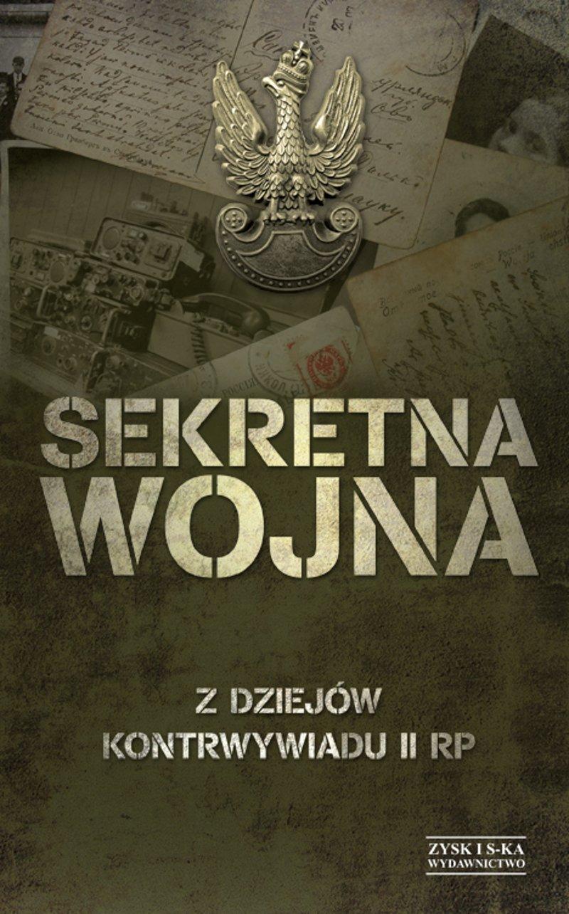 Sekretna wojna. Z dziejów kontrwywiadu II RP - Ebook (Książka na Kindle) do pobrania w formacie MOBI