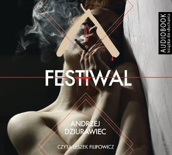Festiwal - darmowy fragment - Audiobook (Książka audio MP3) do pobrania w całości w archiwum ZIP
