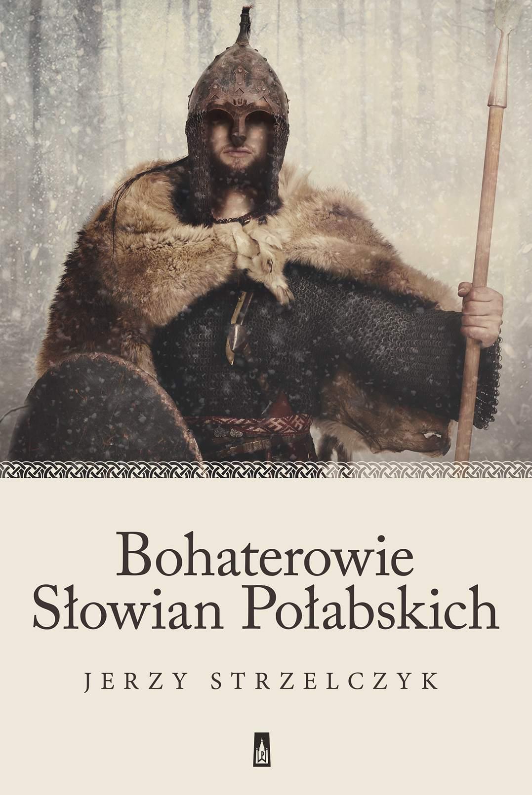 Bohaterowie Słowian Połabskich - Ebook (Książka EPUB) do pobrania w formacie EPUB