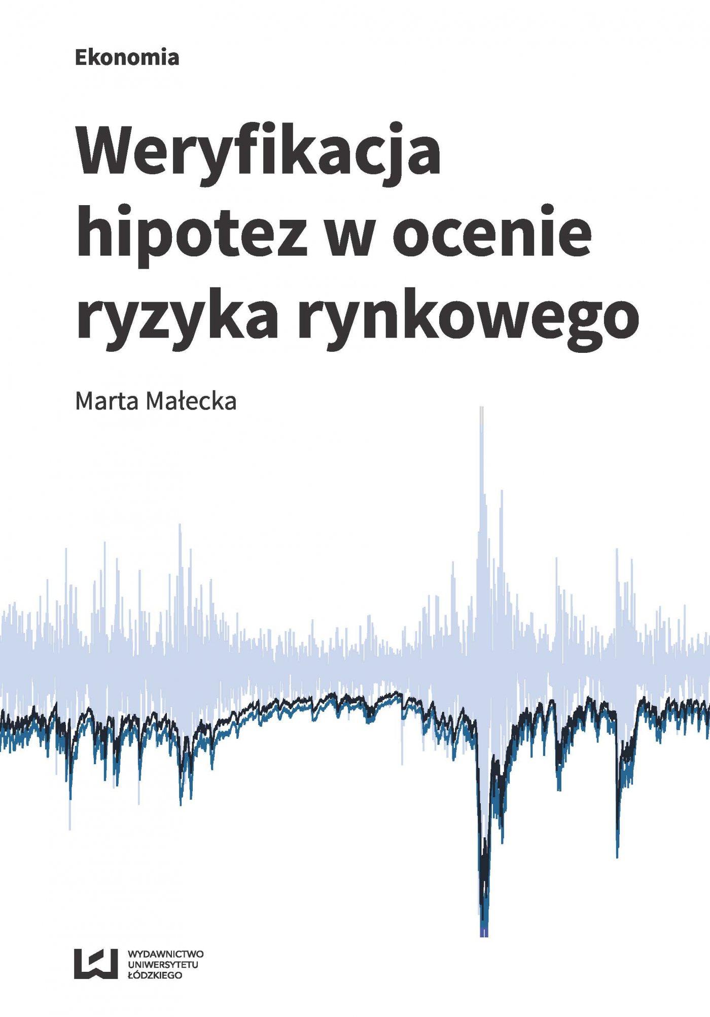 Weryfikacja hipotez w ocenie ryzyka rynkowego - Ebook (Książka PDF) do pobrania w formacie PDF