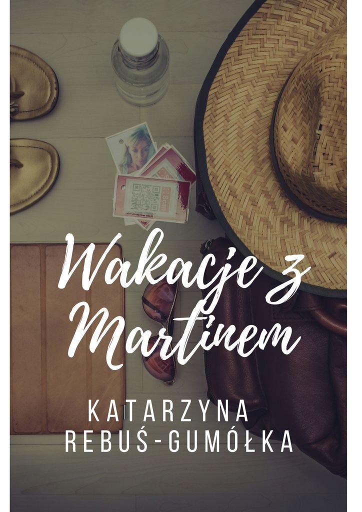Wakacje zMartinem - Ebook (Książka na Kindle) do pobrania w formacie MOBI