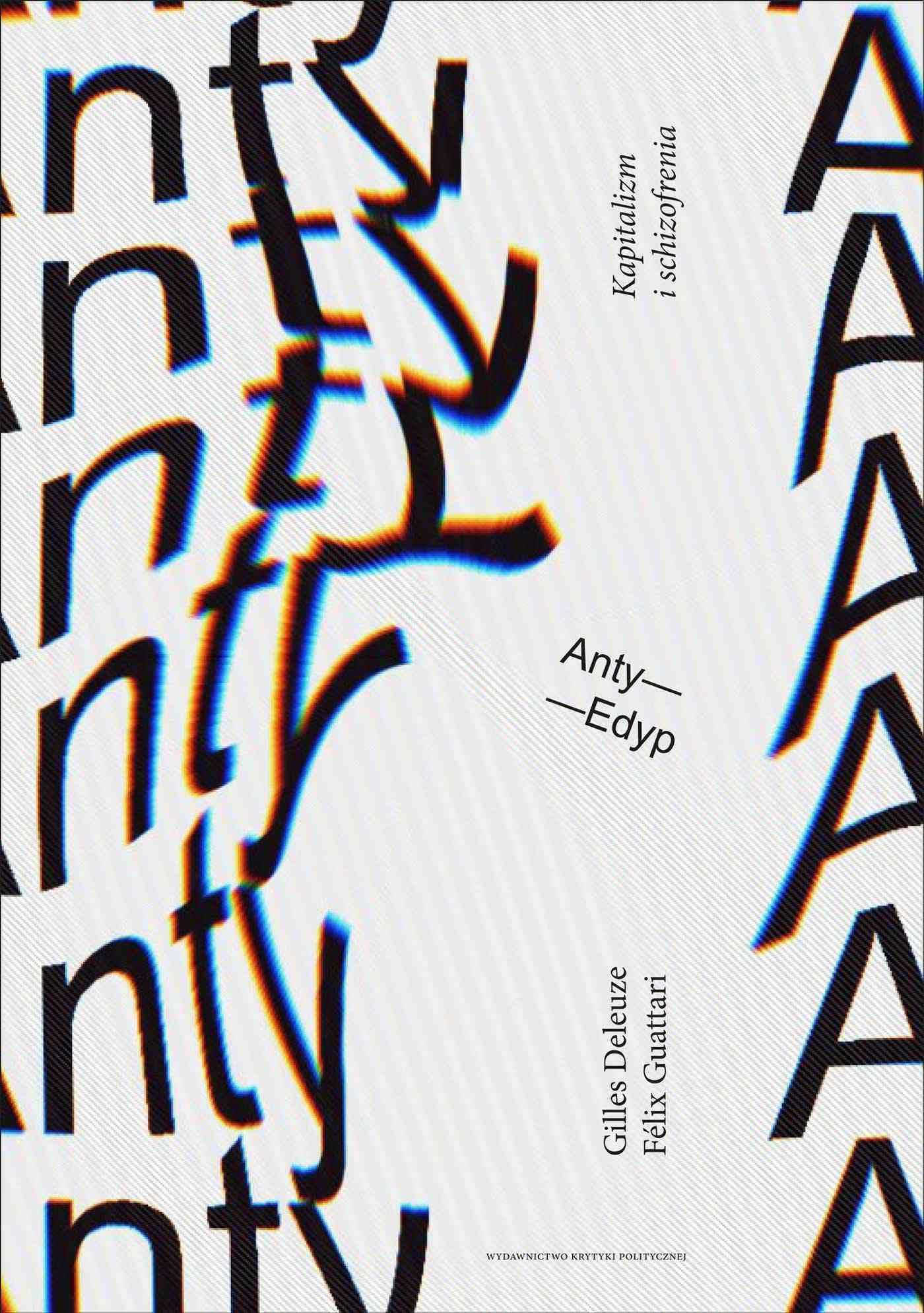 Anty-Edyp. Kapitalizm i schizofrenia - Ebook (Książka na Kindle) do pobrania w formacie MOBI
