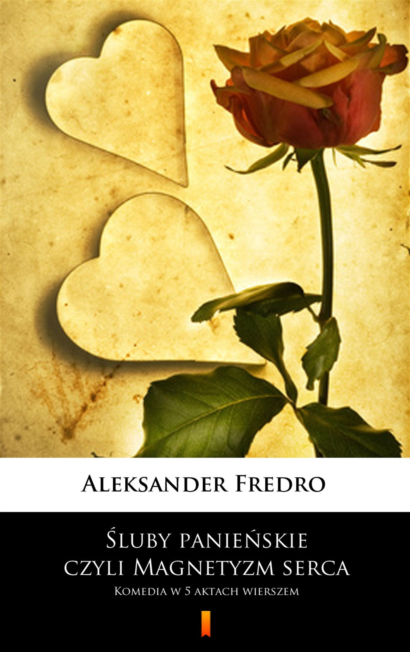 Śluby panieńskie, czyli Magnetyzm serca - Ebook (Książka na Kindle) do pobrania w formacie MOBI