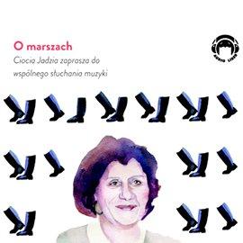 O marszach - Audiobook (Książka audio MP3) do pobrania w całości w archiwum ZIP