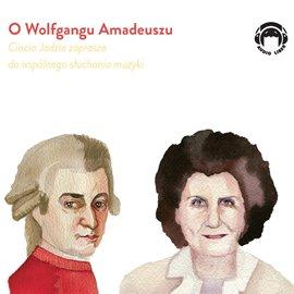 O Wolfgangu Amadeuszu - Audiobook (Książka audio MP3) do pobrania w całości w archiwum ZIP