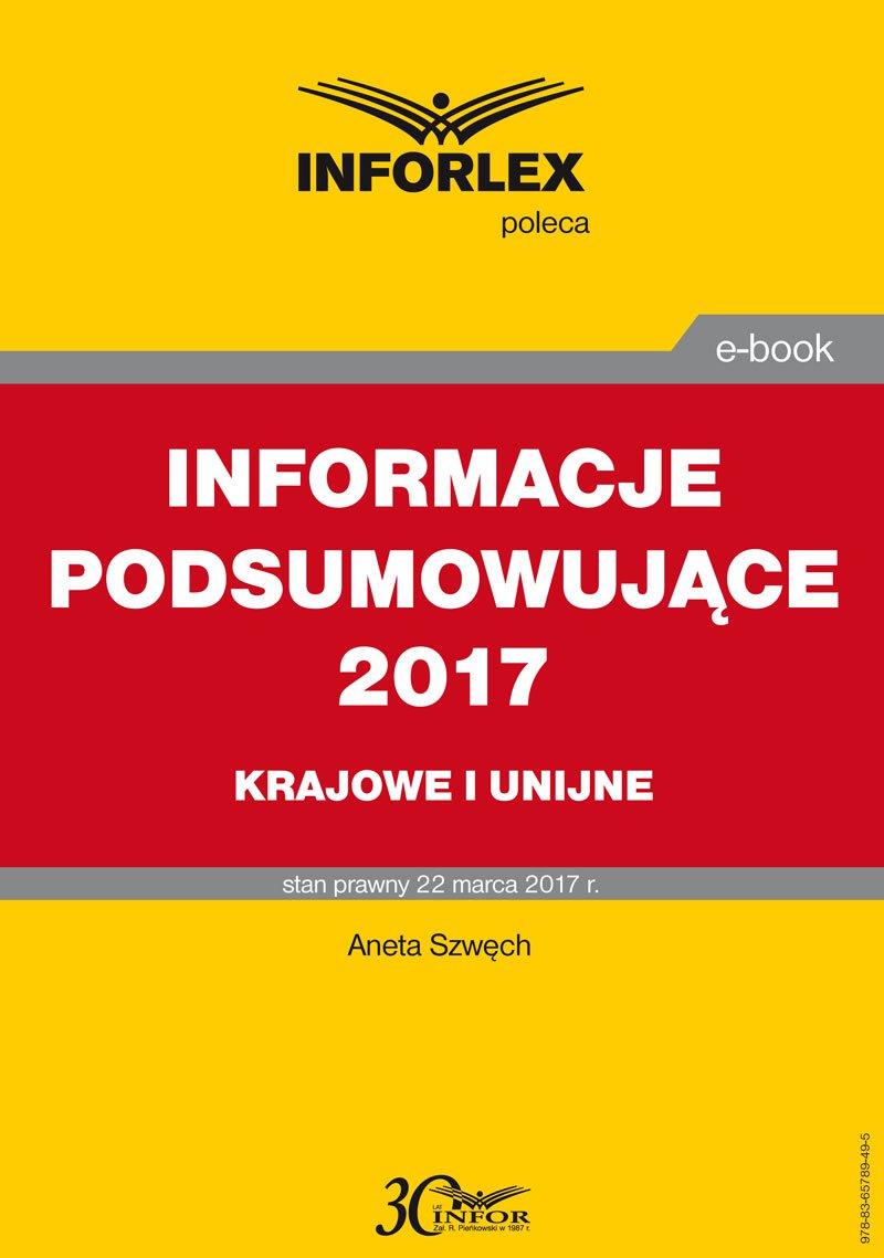 Informacje podsumowujące 2017 – krajowe i unijne - Ebook (Książka PDF) do pobrania w formacie PDF