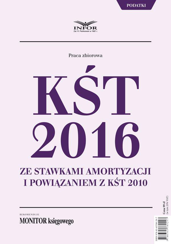 KŚT 2016 ze stawkami amortyzacji i powiązaniem z KŚT 2010 - Ebook (Książka PDF) do pobrania w formacie PDF