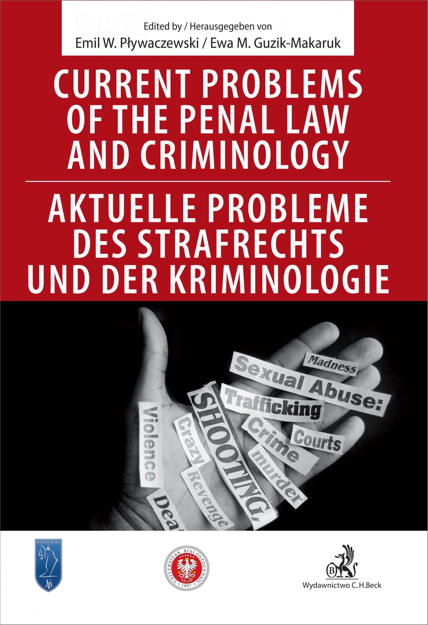 Current problems of the penal Law and Criminology. Aktuelle probleme des Strafrechs und der Kriminologie - Ebook (Książka PDF) do pobrania w formacie PDF