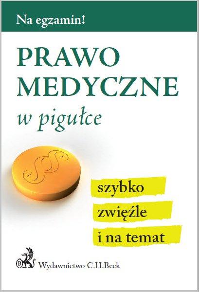 Prawo medyczne w pigułce - Ebook (Książka PDF) do pobrania w formacie PDF