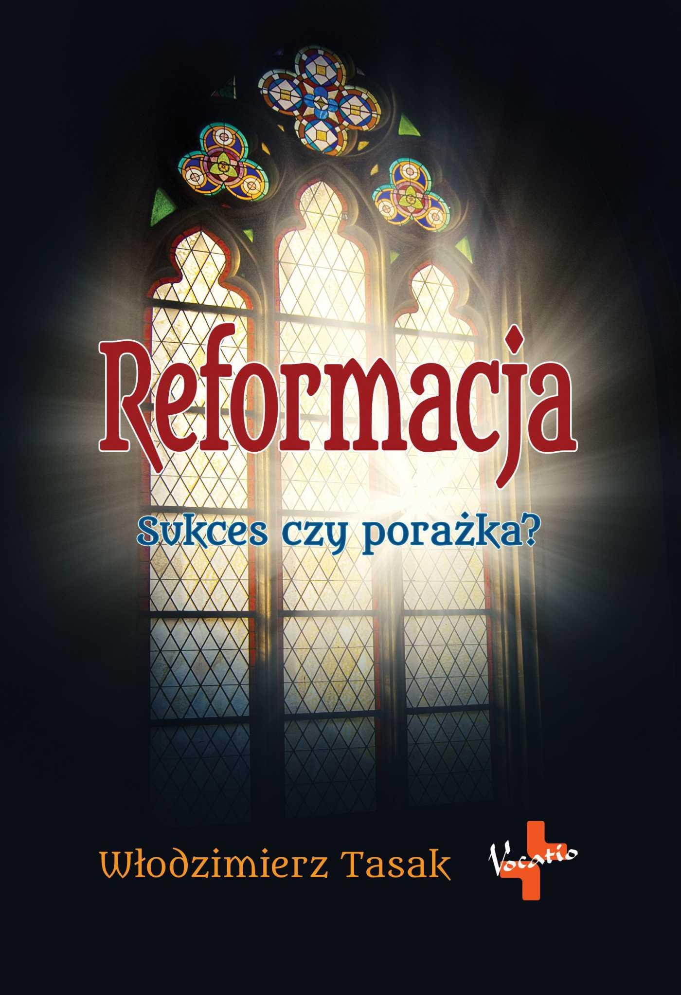 Reformacja. Sukces czy porażka? - Ebook (Książka na Kindle) do pobrania w formacie MOBI