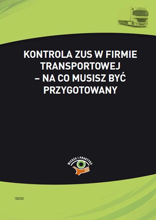 Kontrola ZUS w firmie transportowej – na co musisz być przygotowany - Ebook (Książka PDF) do pobrania w formacie PDF
