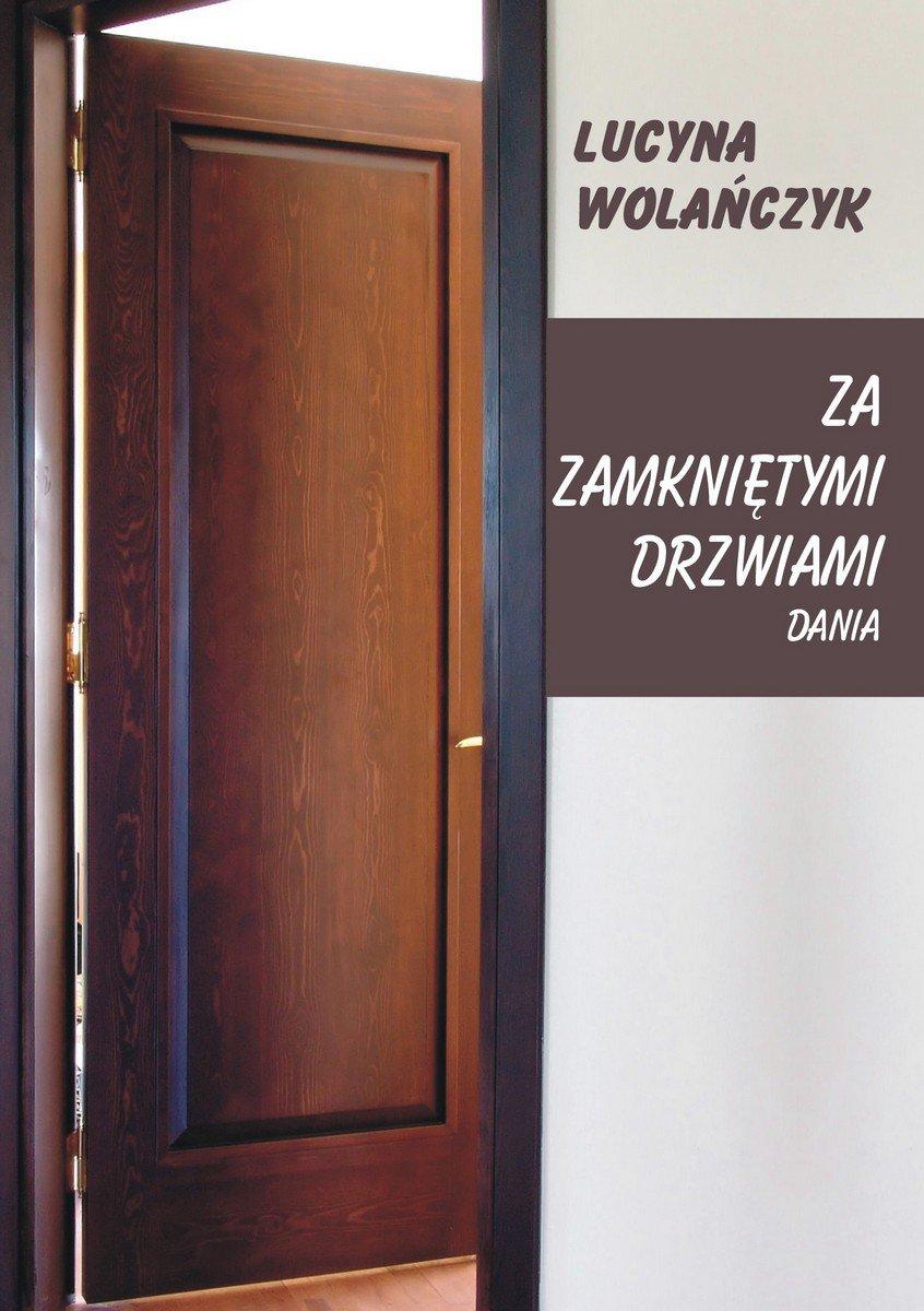 Za zamkniętymi drzwiami. Dania - Ebook (Książka na Kindle) do pobrania w formacie MOBI