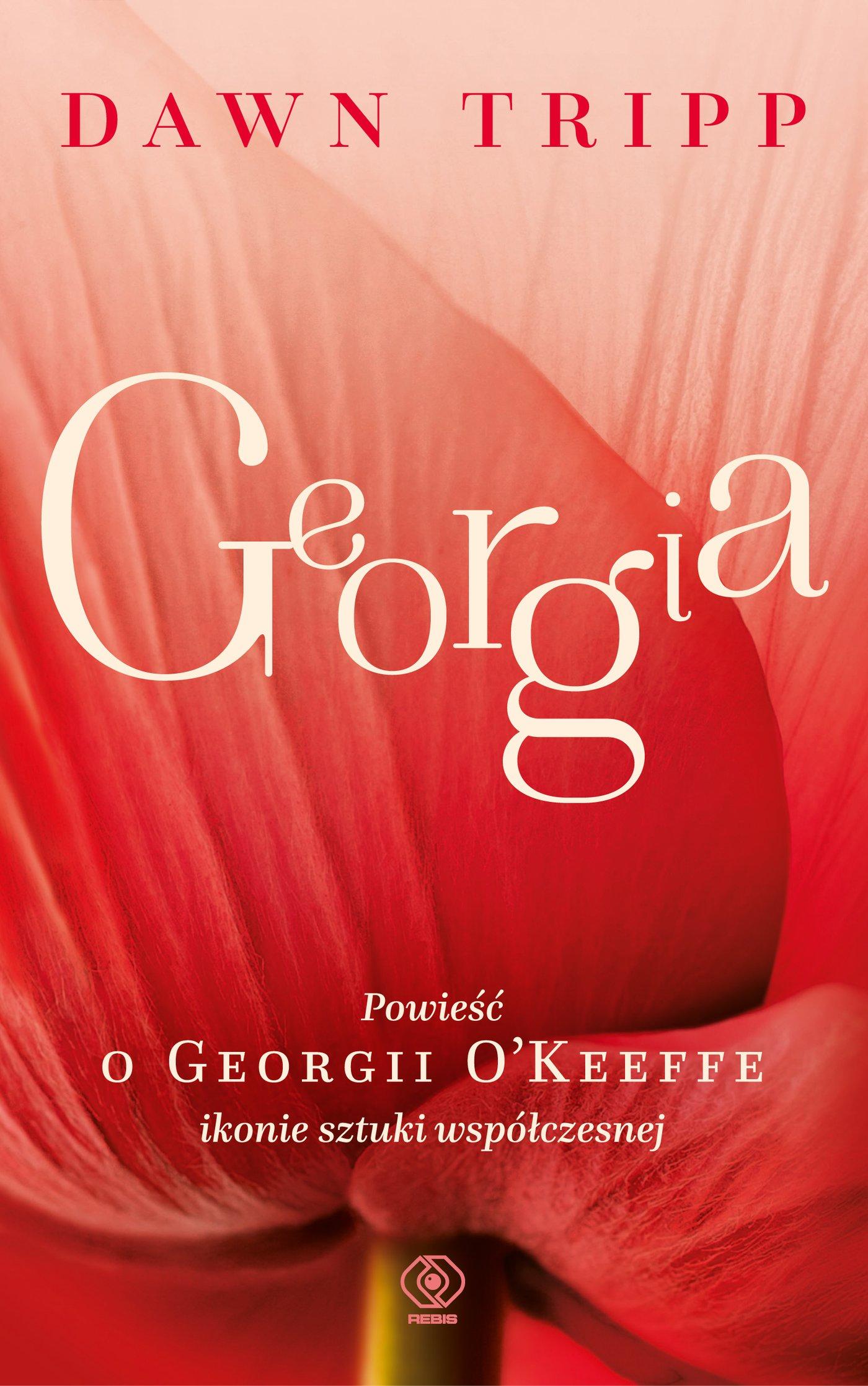 Georgia. Powieść o Georgii O'Keeffe - Ebook (Książka EPUB) do pobrania w formacie EPUB