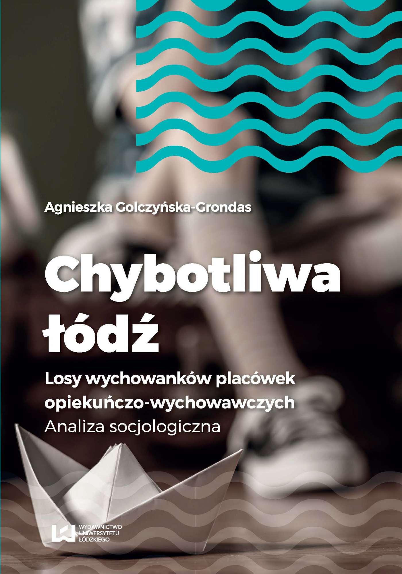 Chybotliwa łódź. Losy wychowanków placówek opiekuńczo-wychowawczych. Analiza socjologiczna - Ebook (Książka PDF) do pobrania w formacie PDF