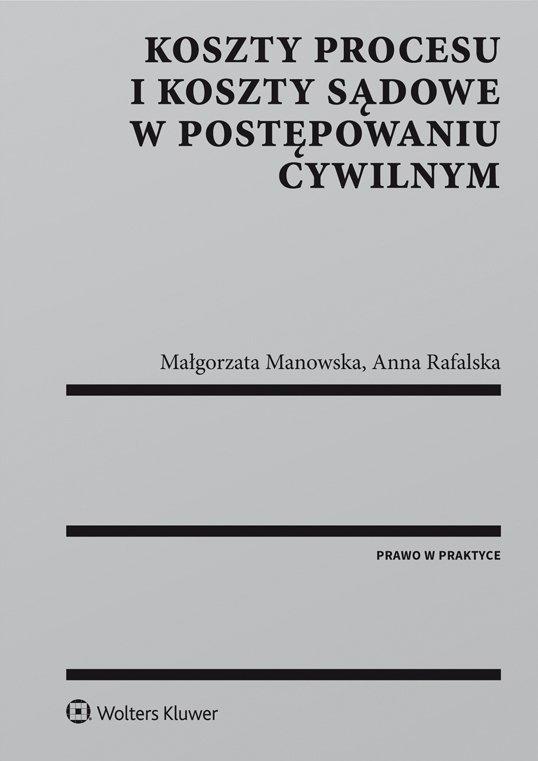 Koszty procesu i koszty sądowe w postępowaniu cywilnym - Ebook (Książka PDF) do pobrania w formacie PDF