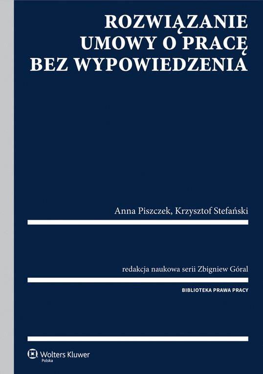 Rozwiązanie umowy o pracę bez wypowiedzenia - Ebook (Książka PDF) do pobrania w formacie PDF