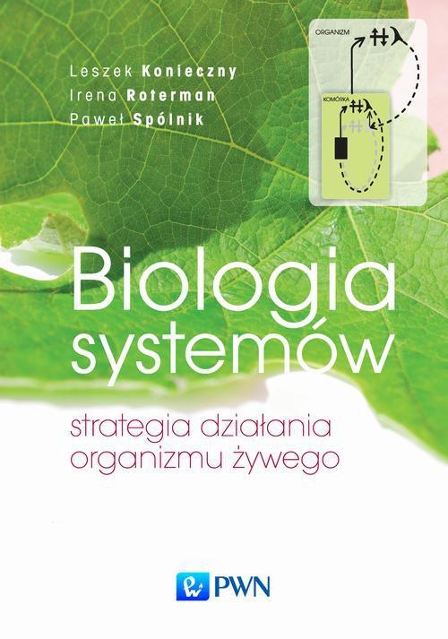 Biologia systemów. Strategia działania organizmu żywego - Ebook (Książka na Kindle) do pobrania w formacie MOBI