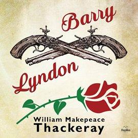 Barry Lyndon - Audiobook (Książka audio MP3) do pobrania w całości w archiwum ZIP