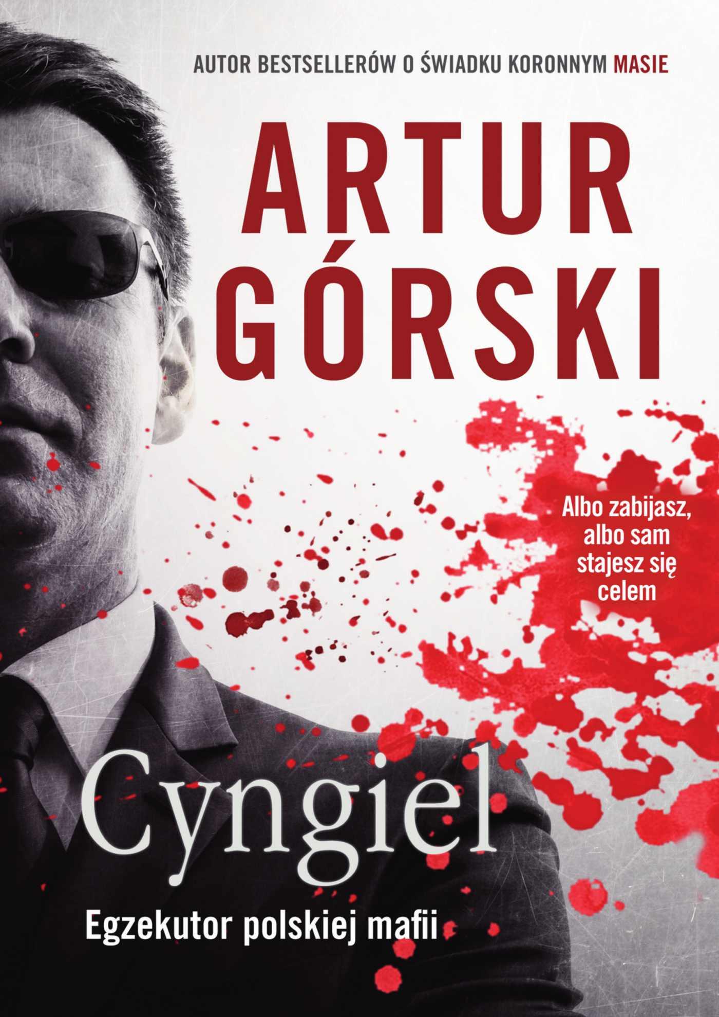 Cyngiel. Egzekutor polskiej mafii - Ebook (Książka EPUB) do pobrania w formacie EPUB