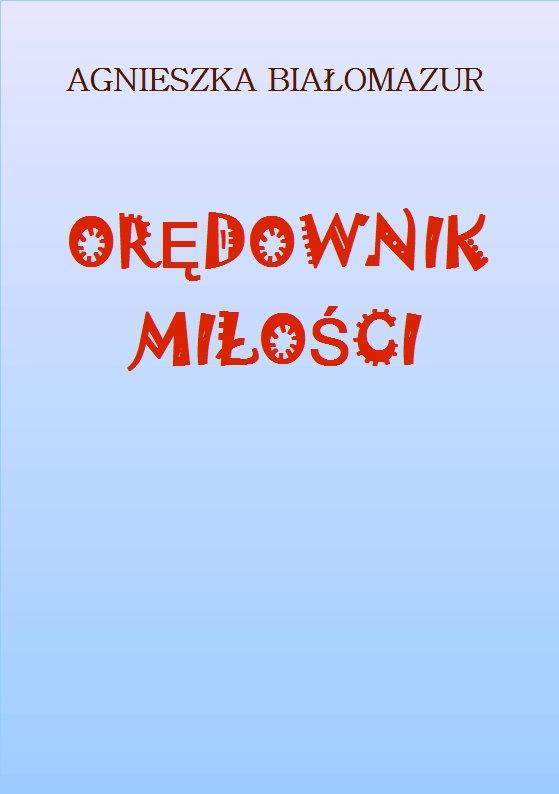 Orędownik miłości - Ebook (Książka PDF) do pobrania w formacie PDF
