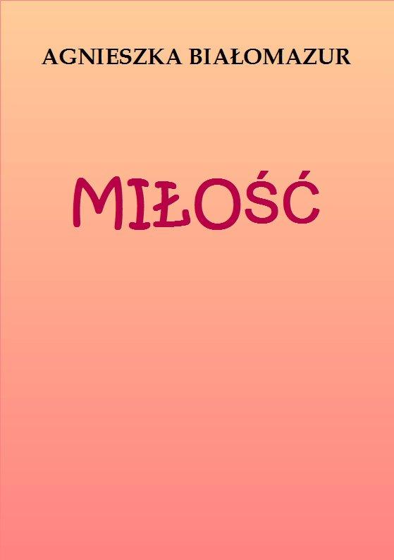 Miłość - Ebook (Książka PDF) do pobrania w formacie PDF