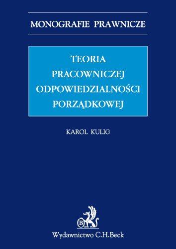 Teoria pracowniczej odpowiedzialności porządkowej - Ebook (Książka PDF) do pobrania w formacie PDF