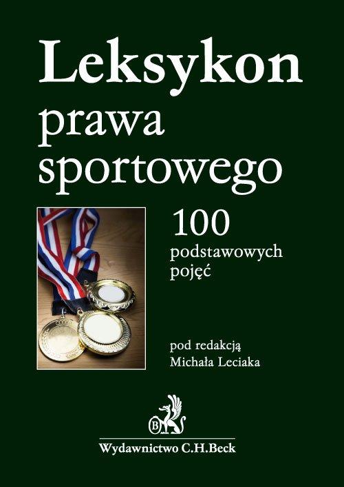 Leksykon prawa sportowego. 100 podstawowych pojęć - Ebook (Książka PDF) do pobrania w formacie PDF