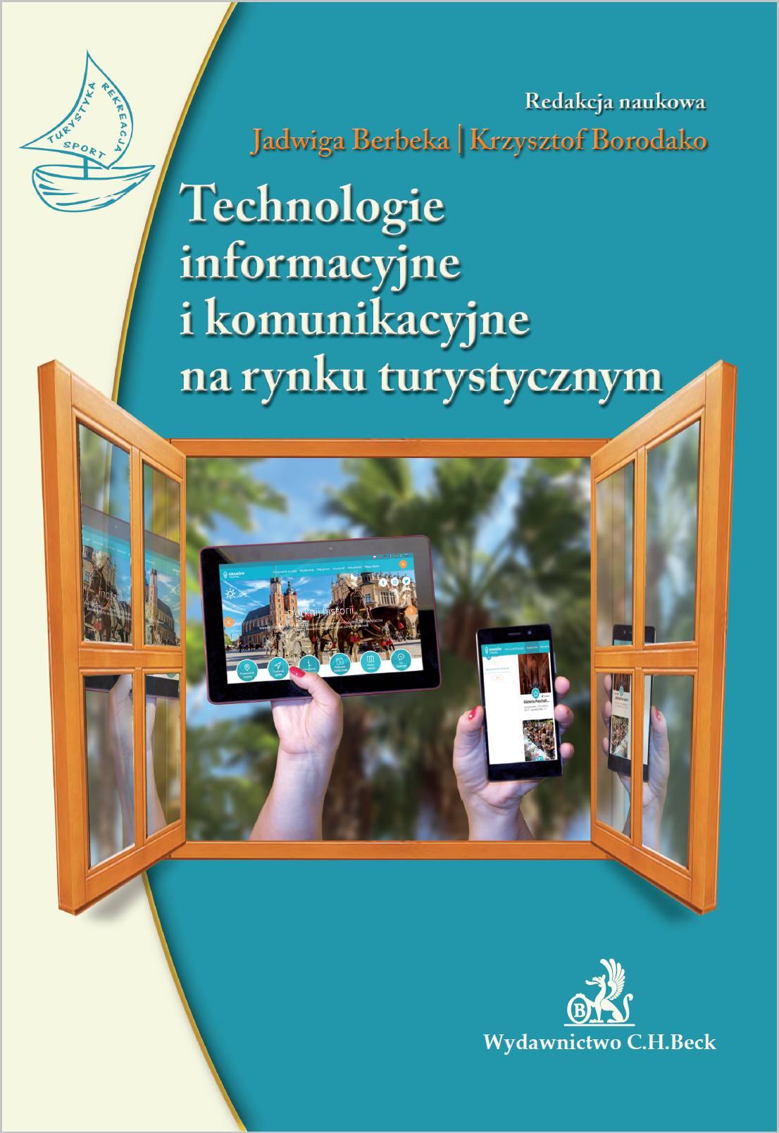 Technologie informacyjne i komunikacyjne na rynku turystycznym - Ebook (Książka PDF) do pobrania w formacie PDF
