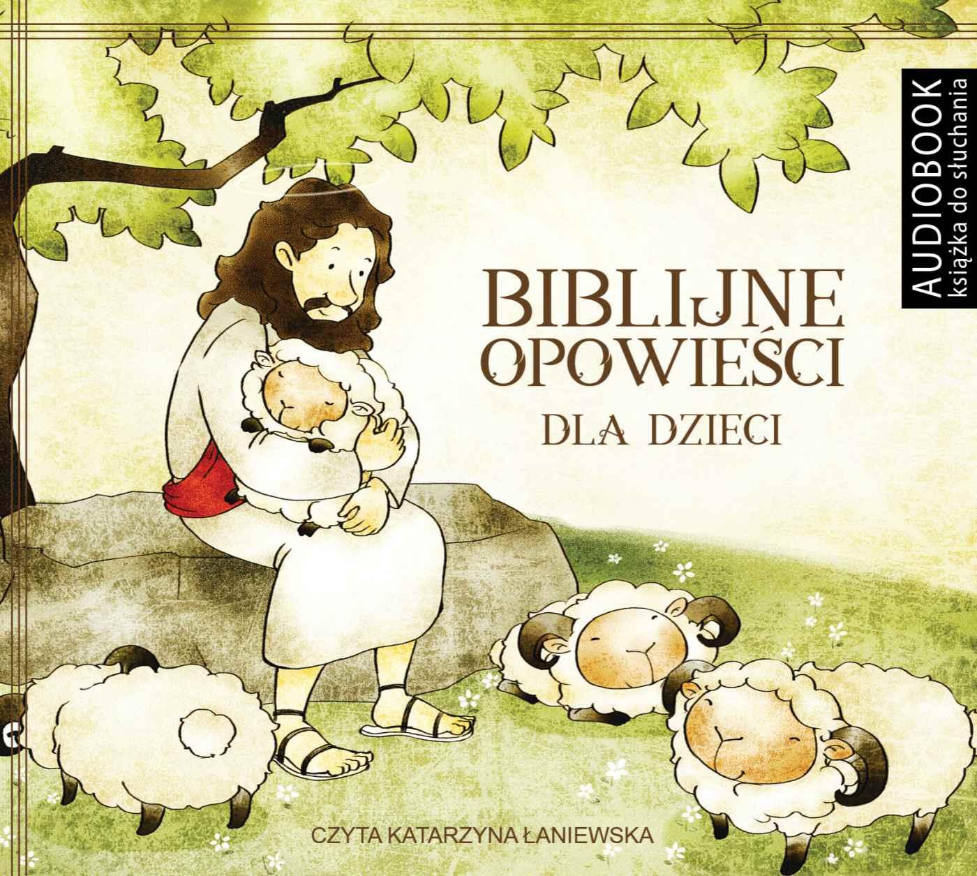 Biblijne opowieści - Audiobook (Książka audio MP3) do pobrania w całości w archiwum ZIP