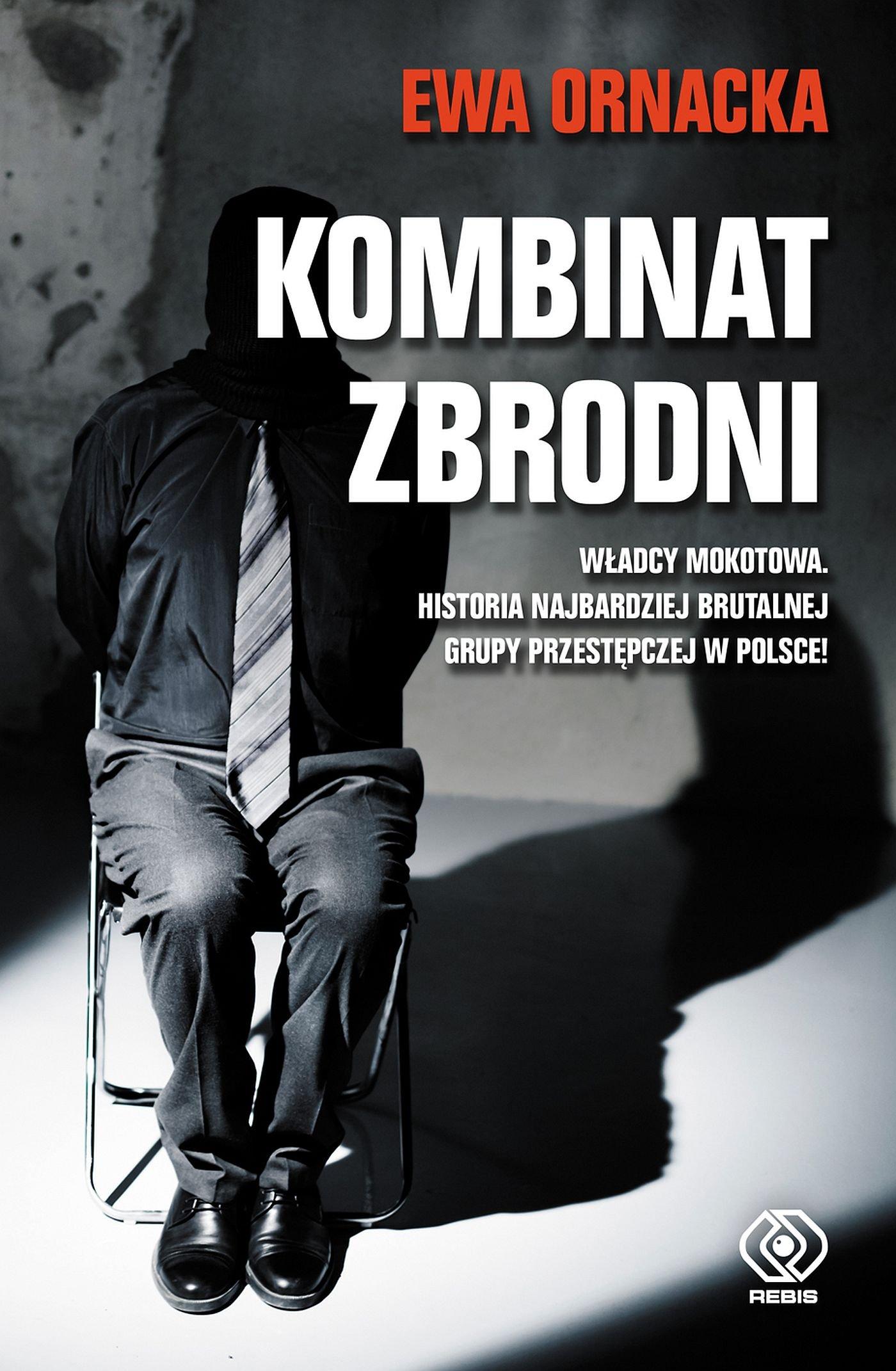 Kombinat zbrodni. Grupa mokotowska - Ebook (Książka na Kindle) do pobrania w formacie MOBI