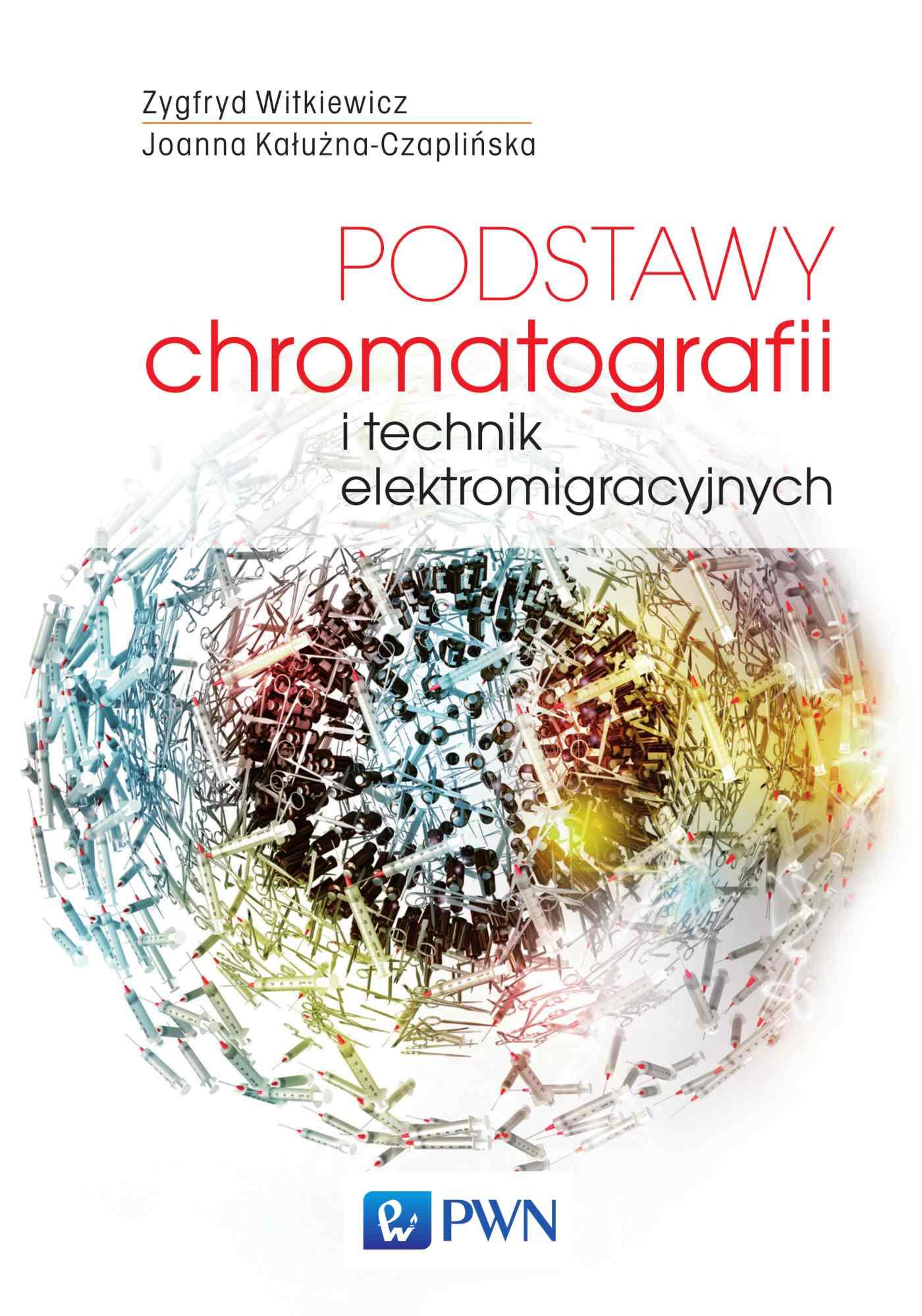 Podstawy chromatografii i technik elektromigracyjnych - Ebook (Książka na Kindle) do pobrania w formacie MOBI