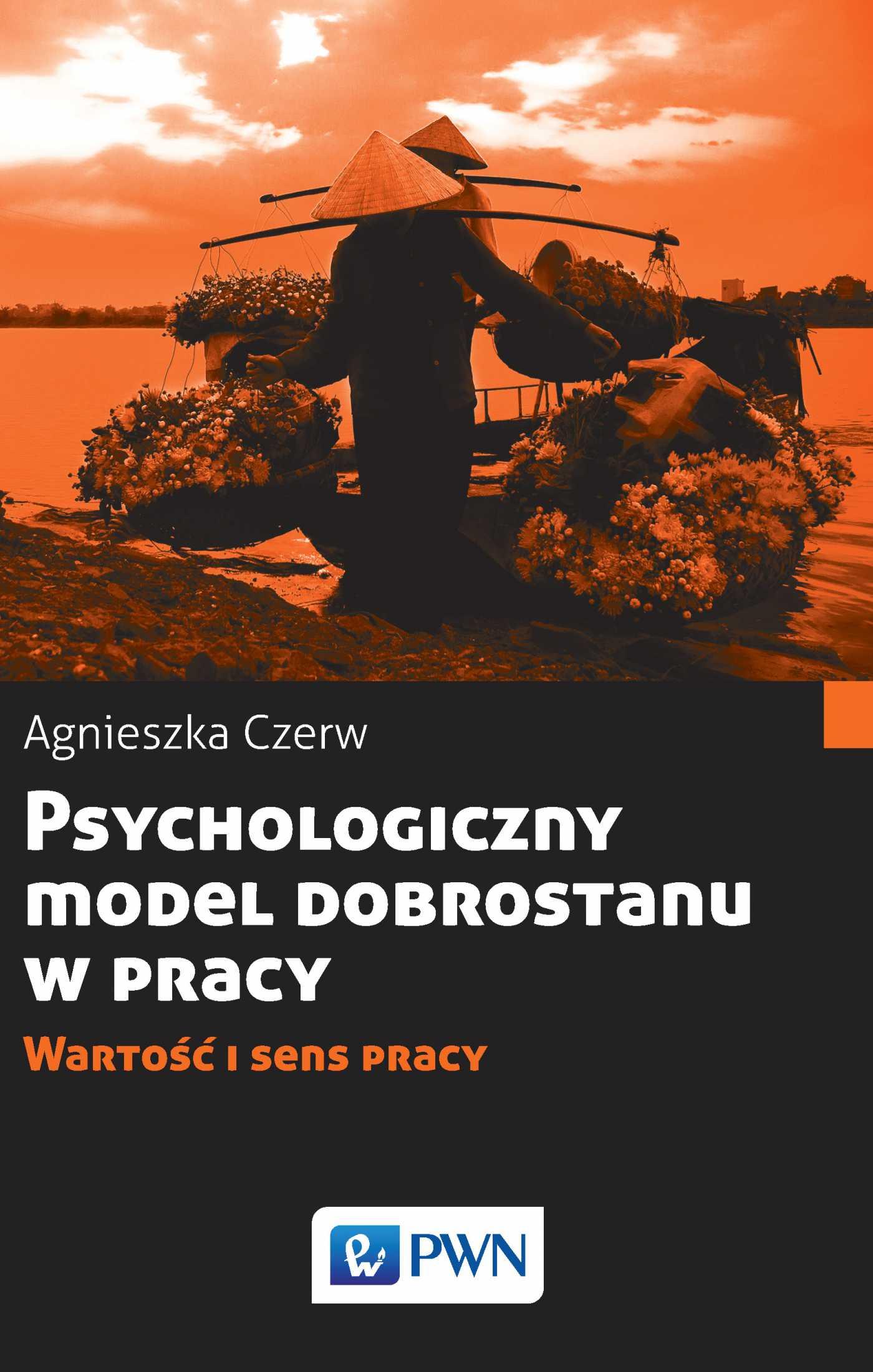 Psychologiczny model dobrostanu w pracy - Ebook (Książka na Kindle) do pobrania w formacie MOBI