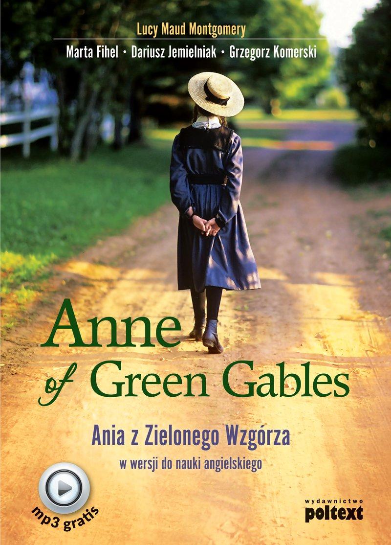 Anne of Green Gables. Ania z Zielonego Wzgórza w wersji do nauki języka angielskiego - Ebook (Książka na Kindle) do pobrania w formacie MOBI