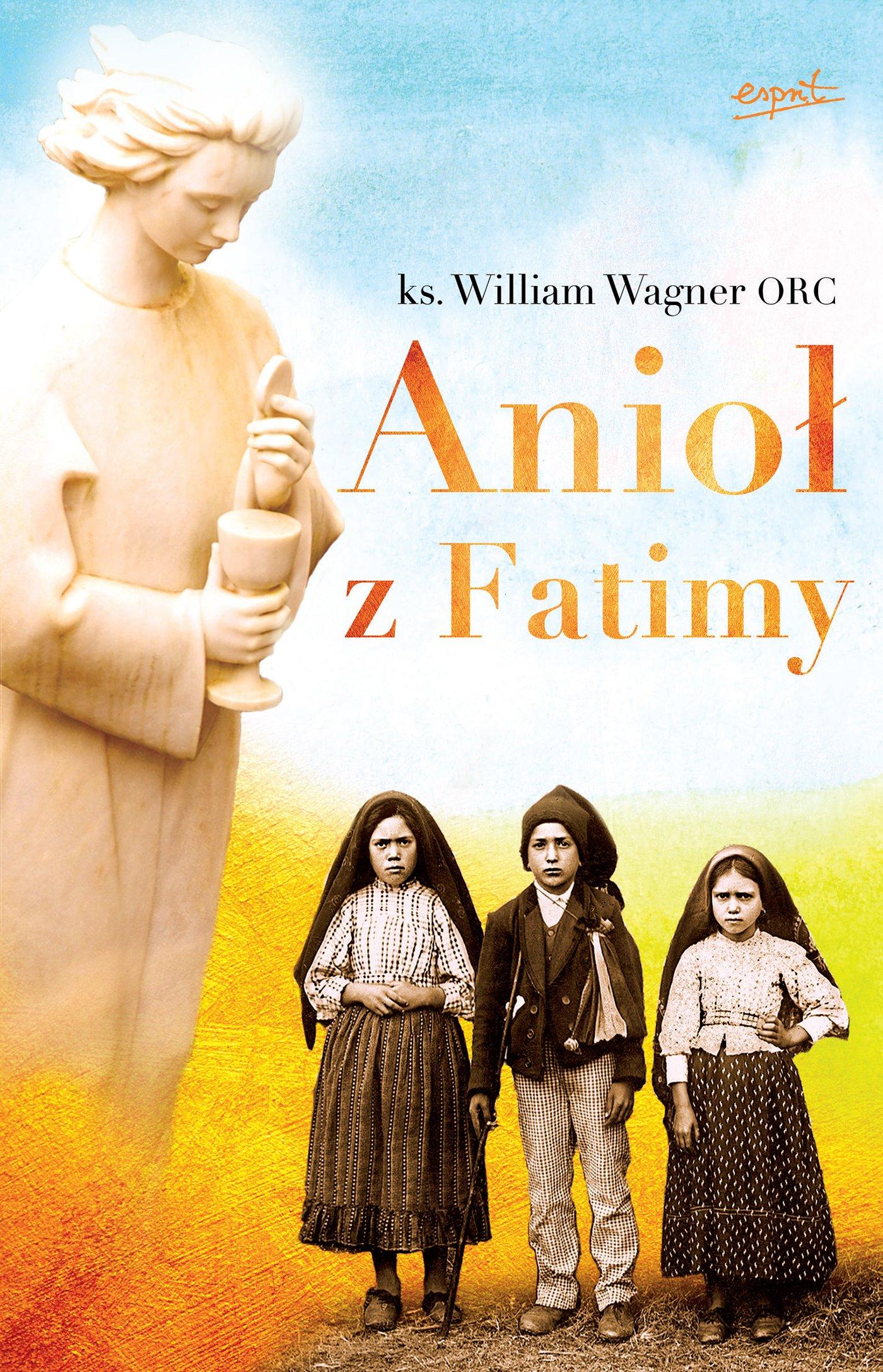 Anioł z Fatimy - Ebook (Książka EPUB) do pobrania w formacie EPUB